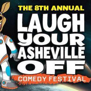 Laugh Your Asheville Off Comedy Festival