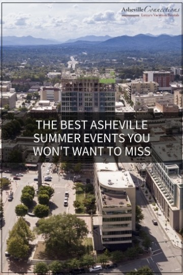 The Best Asheville Summer Events You Won't Want to Miss | Asheville Connections