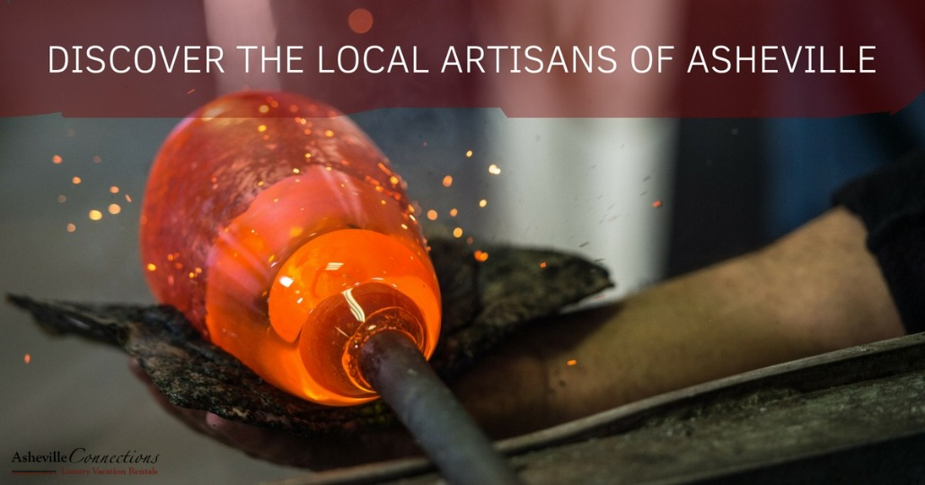 Discover the Local Artisans of Asheville | Asheville Connections