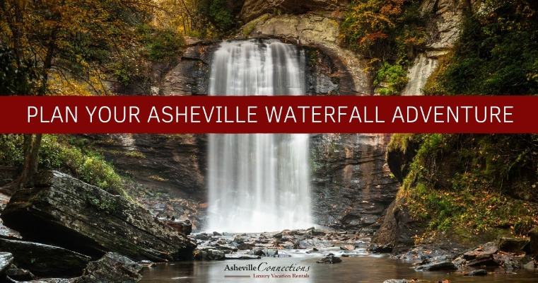 Plan Your Asheville Waterfall Adventure | Asheville Connections