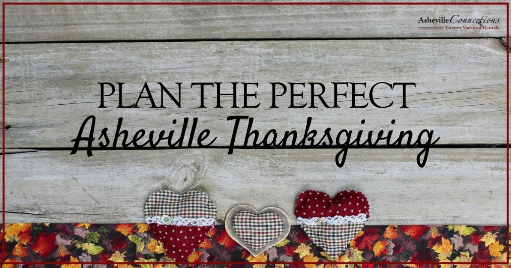 Plan the Perfect Asheville Thanksgiving | Asheville Connections