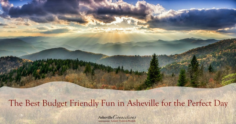 The Best Budget Friendly Fun in Asheville for the Perfect Day | Asheville Connections