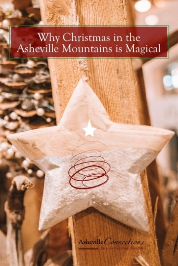 Why Christmas in the Asheville Mountains is Magical | Asheville Connections