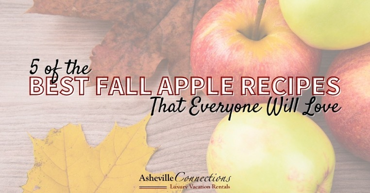 5 Of The Best Fall Apple Recipes That Everyone Will Love