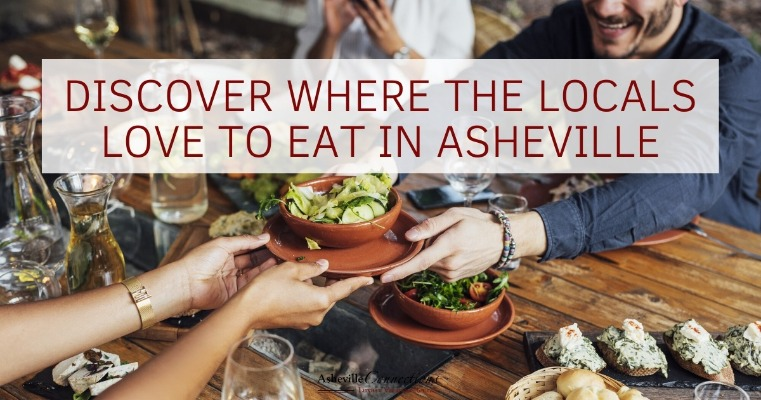 Discover Where the Locals Love to Eat in Asheville