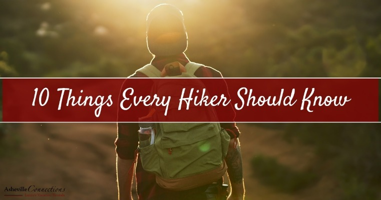 10 Things Every Hiker Should Know
