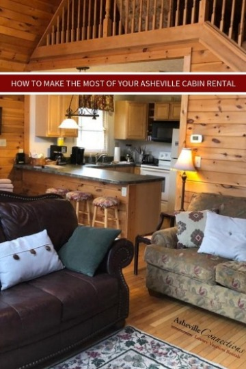 How to Make the Most of Your Asheville Cabin Rental | Asheville Connections
