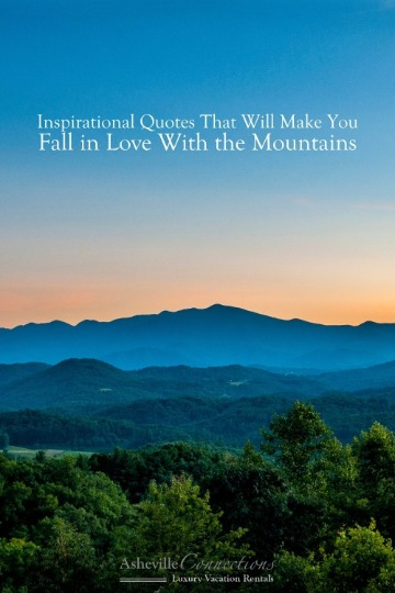 Inspirational Quotes That Will Make You Fall In Love with the Mountains