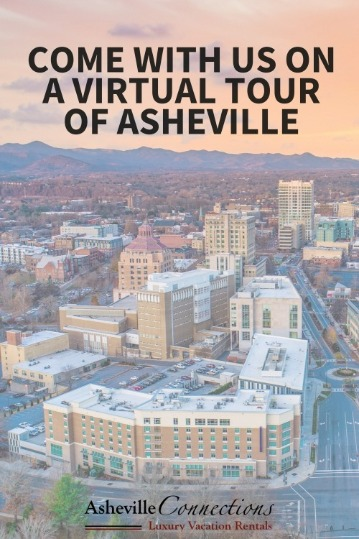 Come with us on a virtual tour of Asheville