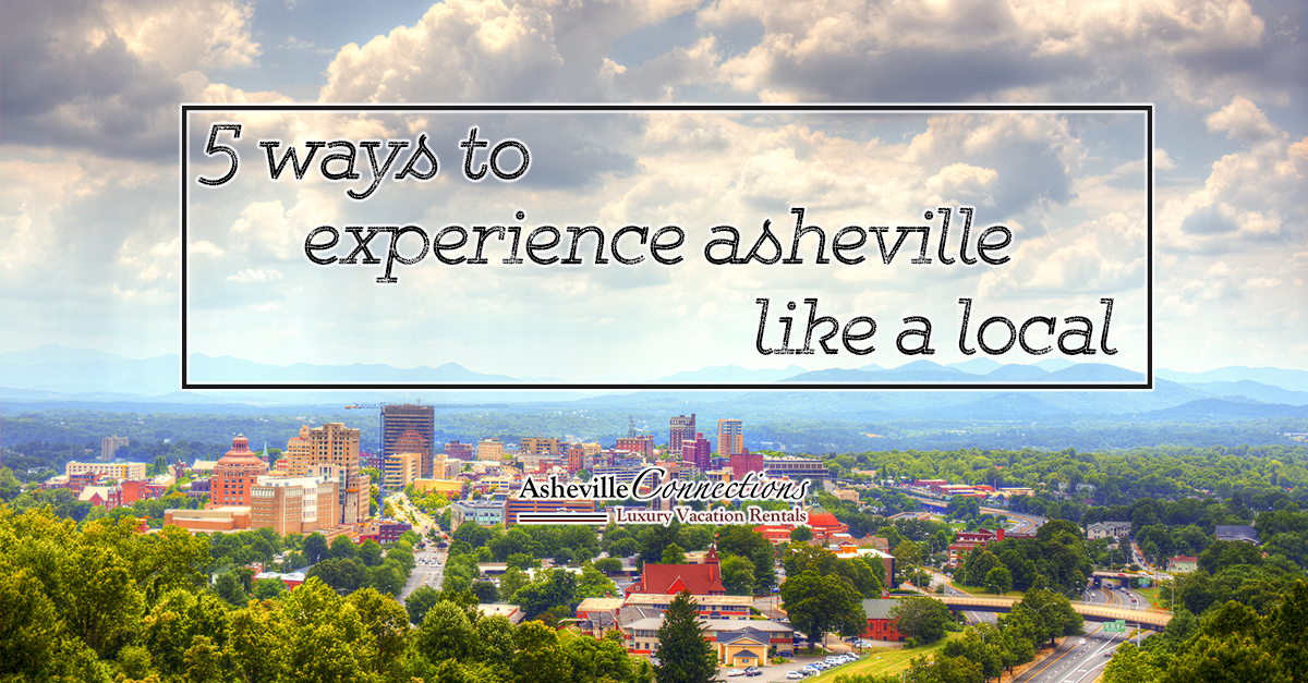 How to Experience Asheville like a Local
