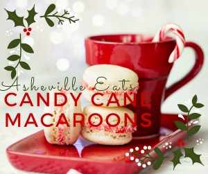Asheville Eats Candy Cane Macaroons