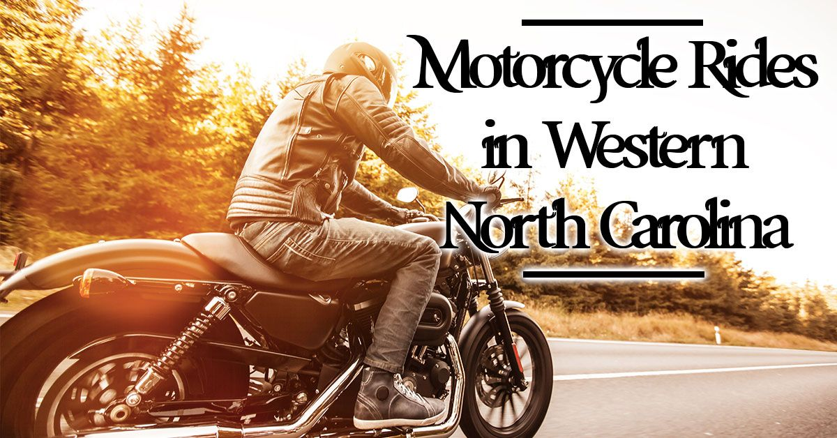 Motorcycle Rides in Western NC