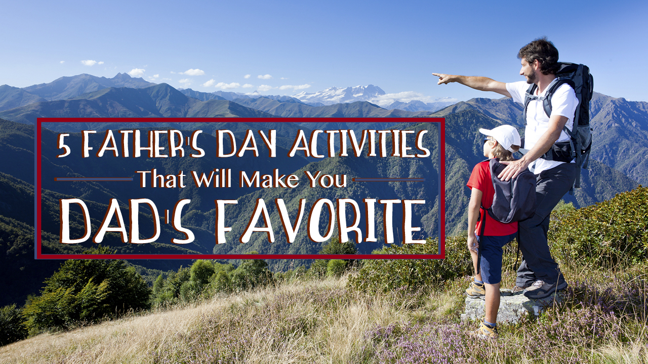 5 Father S Day Activities In Asheville Nc That Will Make