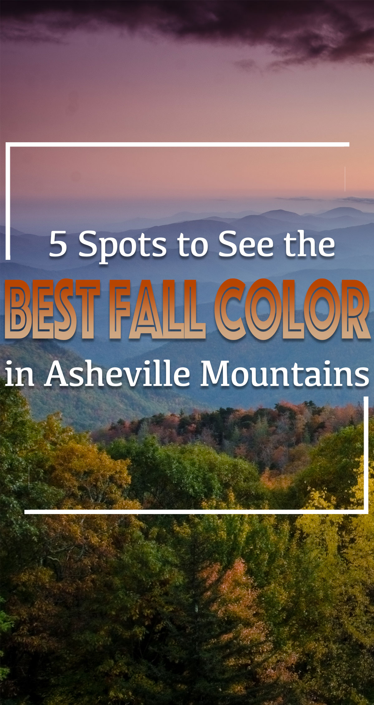 5 Spots To See the Best Fall Color in Asheville's Mountains Pin