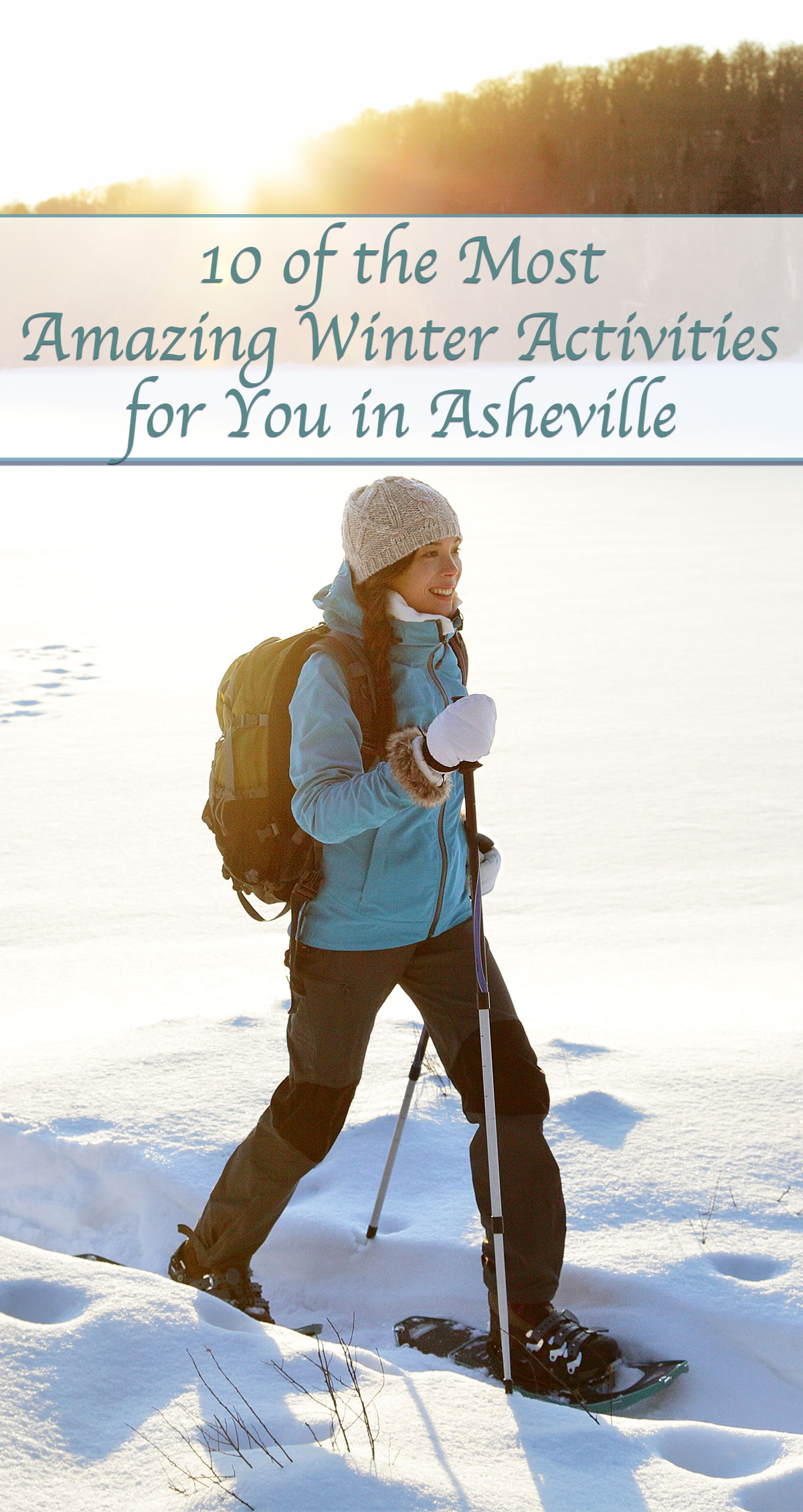 10 of the Most Amazing Winter Activities for You in Asheville Pin