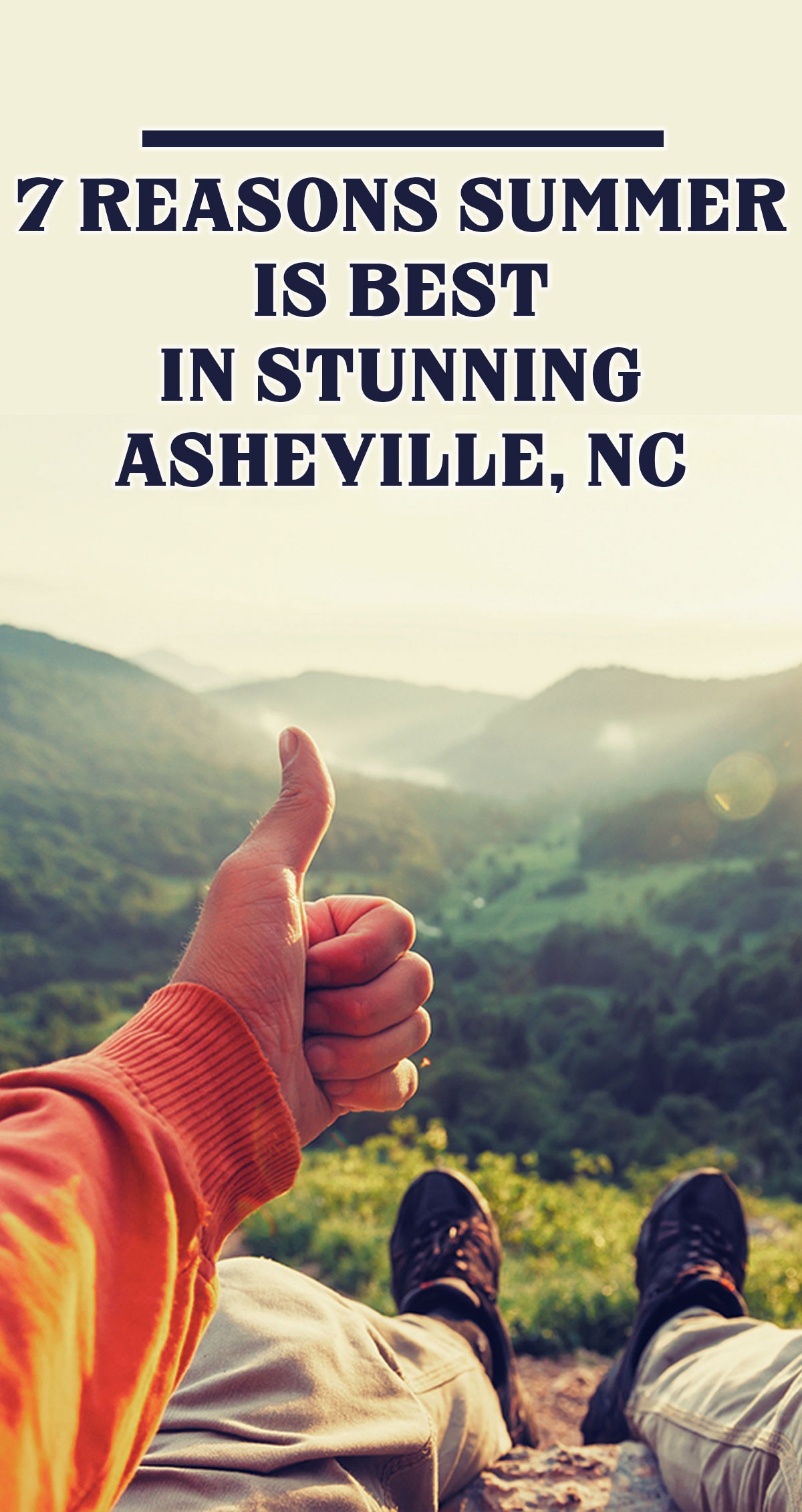 7 Reasons Summer is Best in Stunning Asheville, NC Pin
