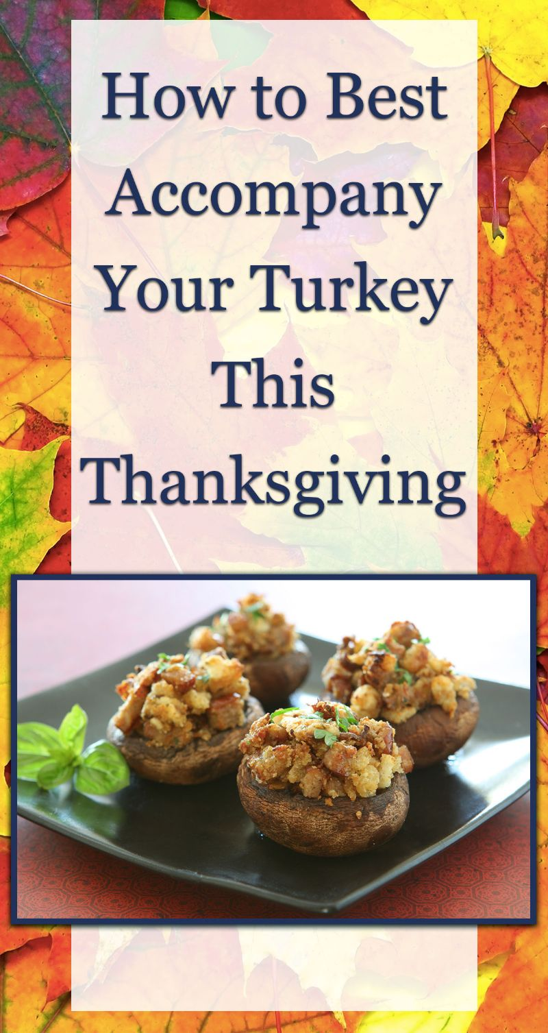 Accompany Your Turkey This Thanksgiving Pin