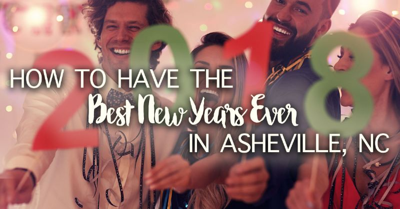 Best New Years Ever in Asheville