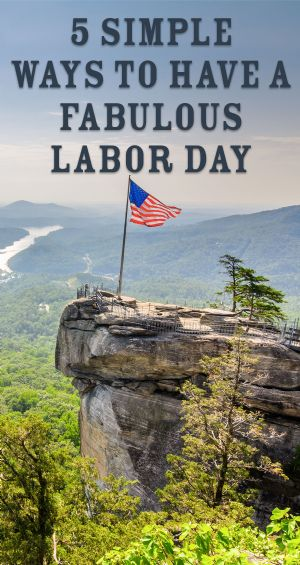 5 Simple Ways to Have a Fabulous Labor Day Pin