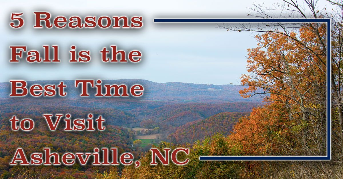 Fall is the Best Time to visit Asheville