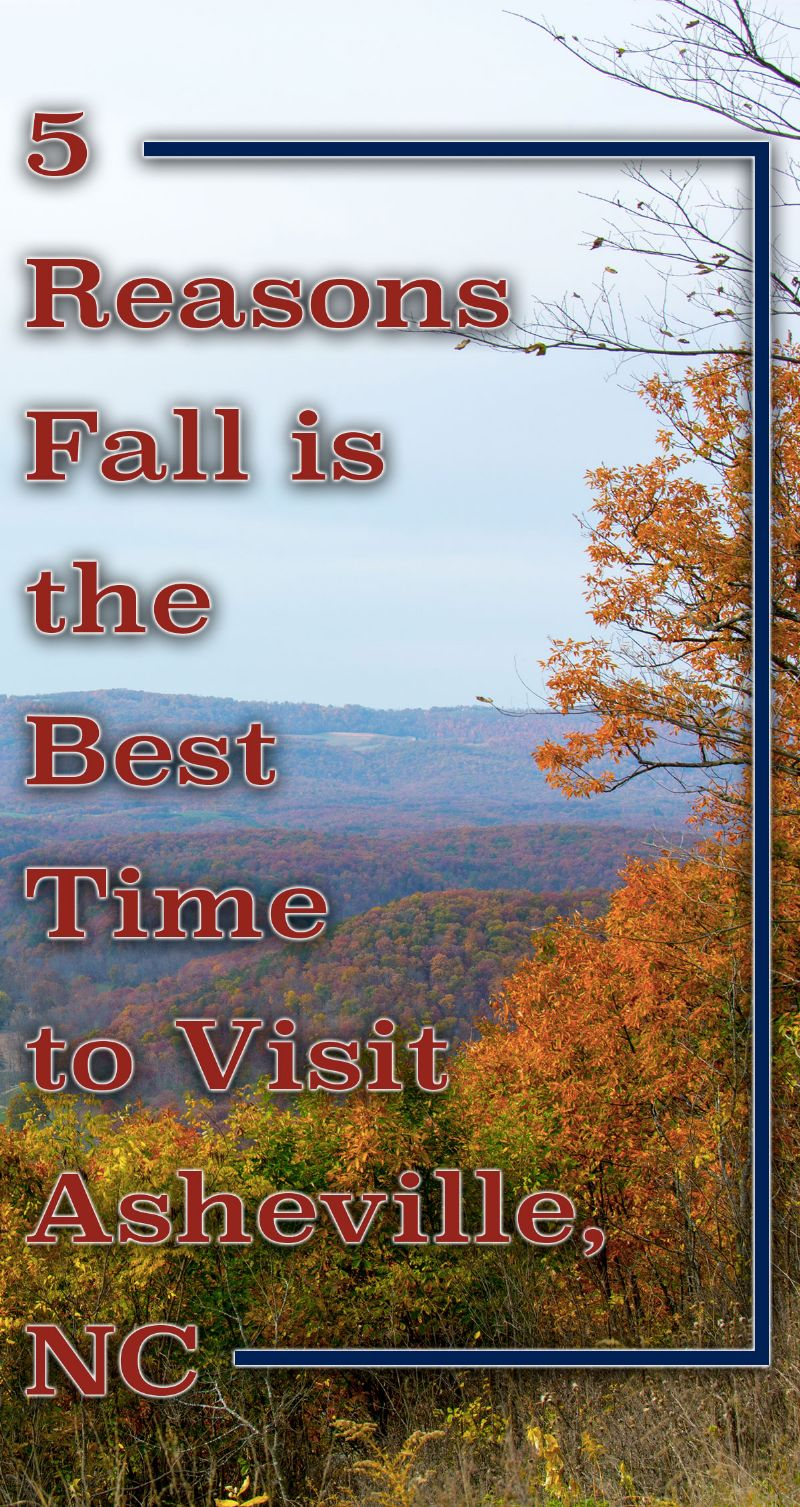 Fall is the Best Time to visit Asheville Pin