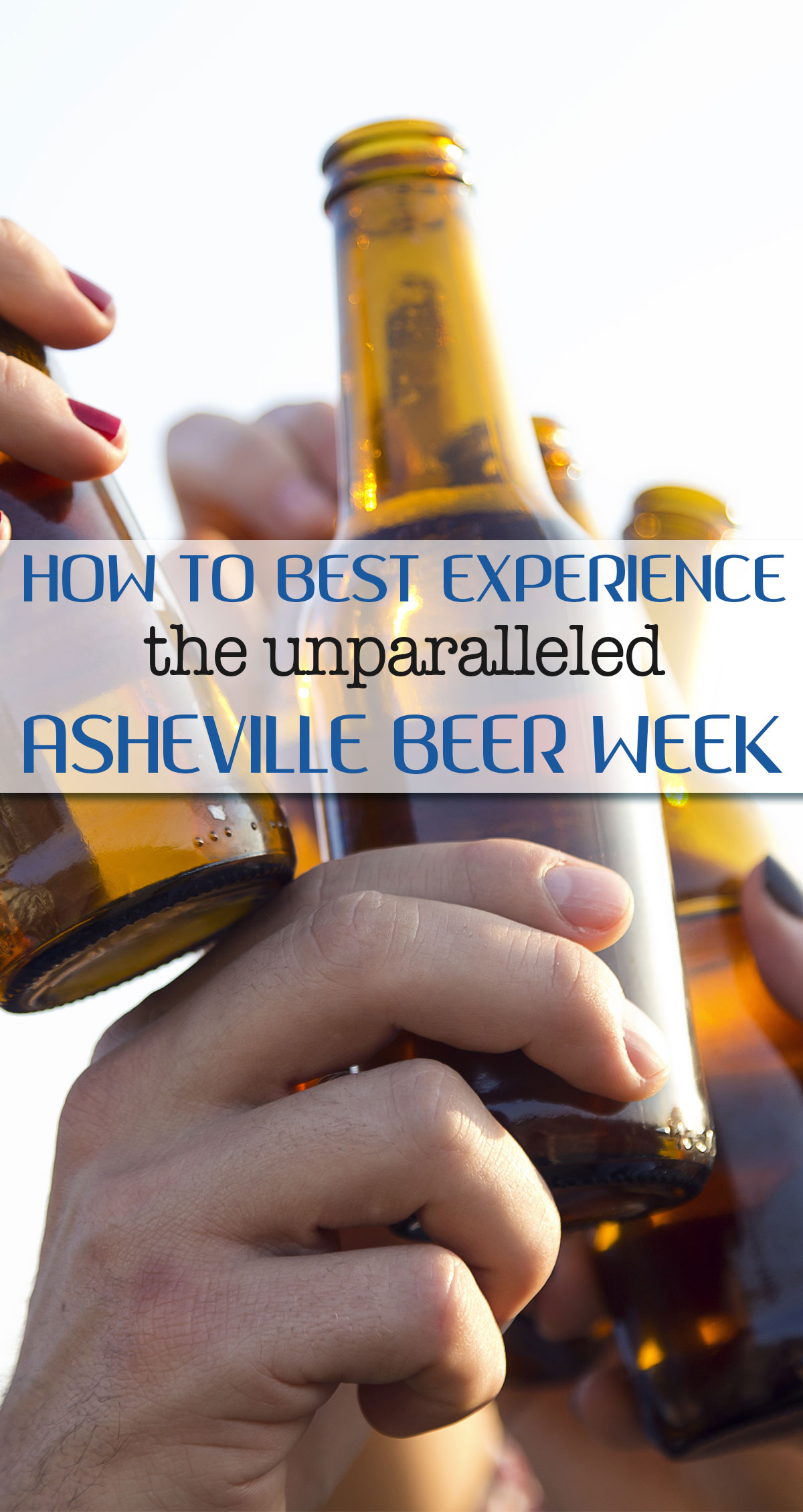 How to Best Experience the Unparalleled Asheville Beer Week Pin