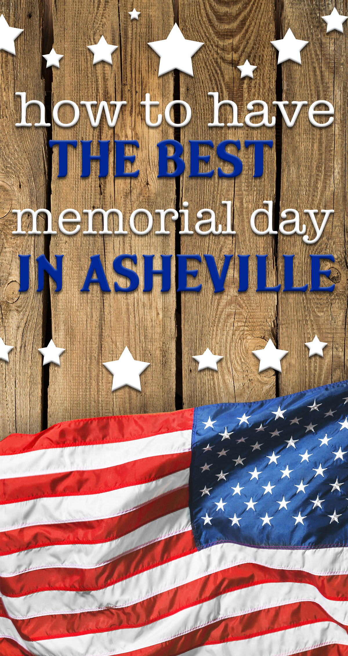 How to Have the Best Memorial Day in Asheville Pin