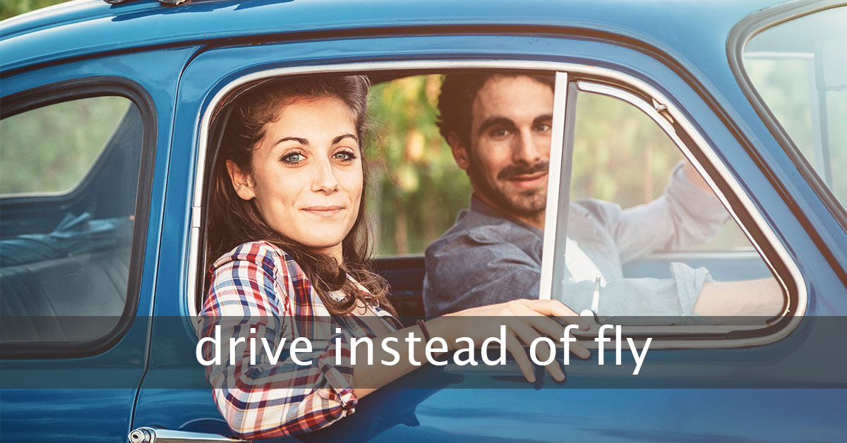 Drive Instead of Fly