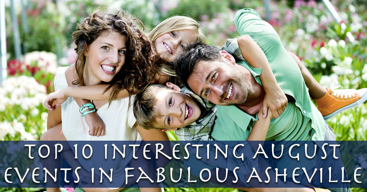 Top 10 Interesting August Events in Fabulous Asheville