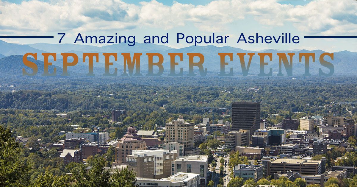 7 Amazing and Popular Asheville September Events