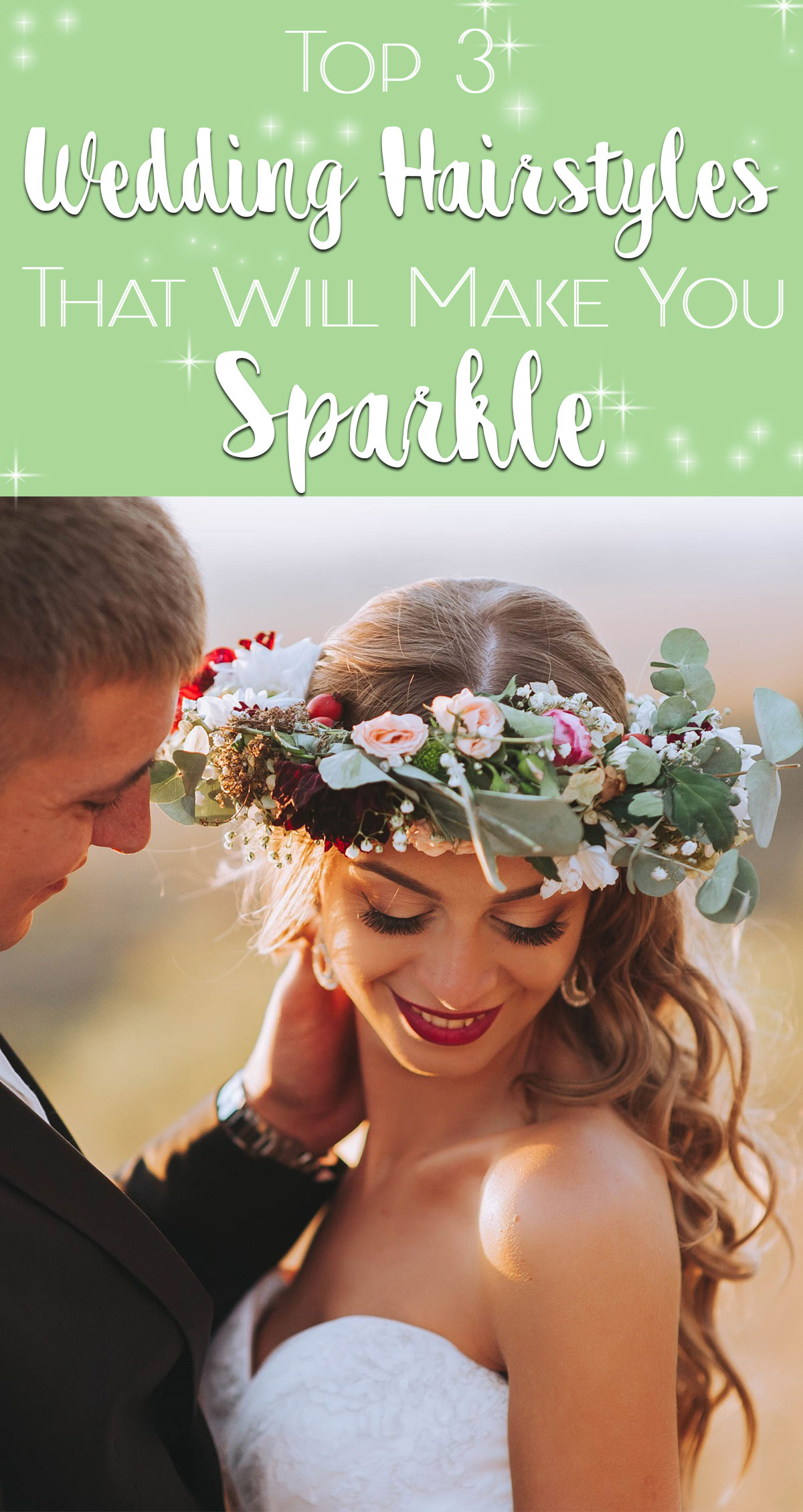 Top 3 Wedding Hairstyles That Will Help You Sparkle Pin