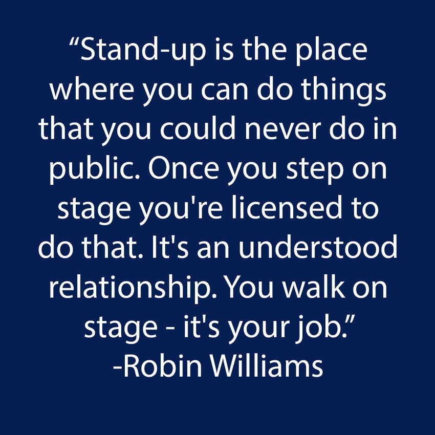 Robin Williams Quote on Stand-Up Comedy